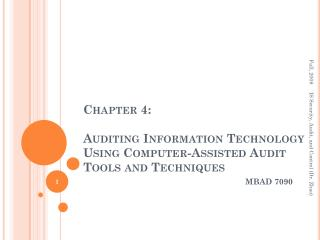 Chapter 4: Auditing Information Technology Using Computer-Assisted Audit Tools and Techniques
