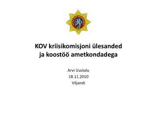 KOV kriisikomisjoni  ülesanded  ja  koostöö ametkondadega