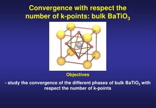 Convergence with respect the number of k-points: bulk BaTiO 3