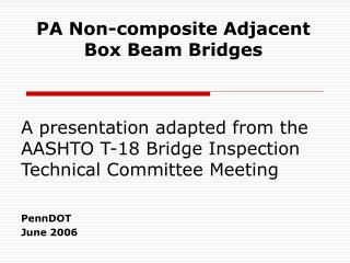 PA Non-composite Adjacent Box Beam Bridges