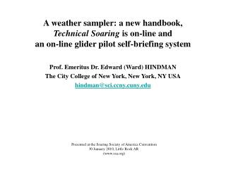 Prof. Emeritus Dr. Edward (Ward) HINDMAN The City College of New York, New York, NY USA