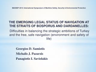 MASSEP 2013: International Symposium of Maritime Safety, Security & Environmental Protection