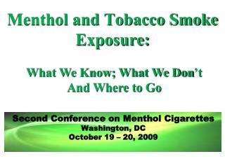 Menthol and Tobacco Smoke Exposure:
