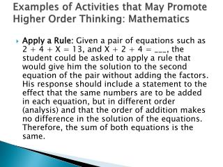 Examples of Activities that May Promote Higher Order Thinking: Mathematics
