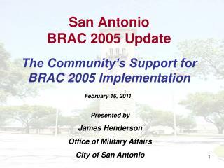 San Antonio  BRAC 2005 Update