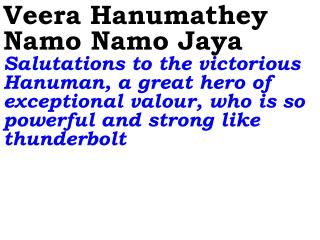 Veera Hanumathey Namo Namo Jaya