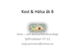 Kost & Hälsa åk 8