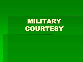 MILITARY COURTESY