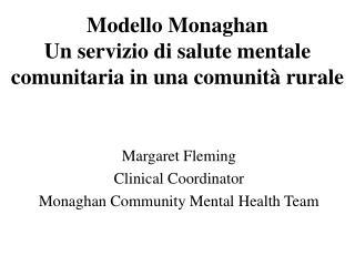 Modello Monaghan Un servizio di salute mentale comunitaria in una comunità rurale