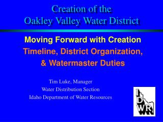 Creation of the  Oakley Valley Water District