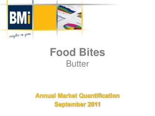 Food Bites Butter