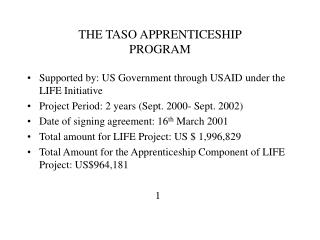 THE TASO APPRENTICESHIP  PROGRAM
