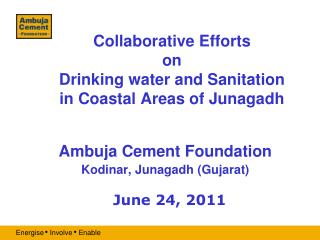 Collaborative Efforts  on  Drinking water and Sanitation in Coastal Areas of Junagadh