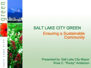 SALT LAKE CITY GREEN
