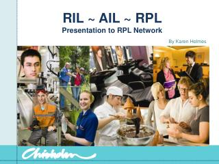 RIL  ~ AIL ~ RPL  Presentation to RPL Network