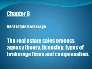 Chapter 8 Real Estate Brokerage