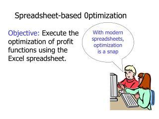 Spreadsheet-based 0ptimization