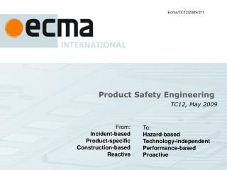 Product Safety Engineering  TC12, May  2009