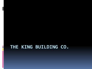 The King Building Co.