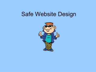 Safe Website Design