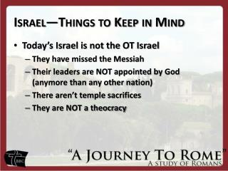 Israel—Things to Keep in Mind