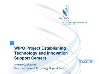 WIPO Project Establishing Technology and Innovation Support Centers