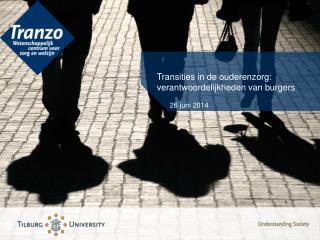 Transities in de ouderenzorg: verantwoordelijkheden van burgers