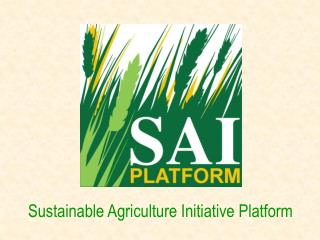 Sustainable Agriculture Initiative Platform