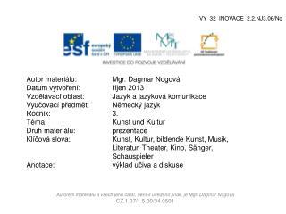 Autor materiálu:Mgr. Dagmar Nogová Datum vytvoření: říjen 2013