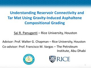 Sai  R. Panuganti  – Rice University, Houston
