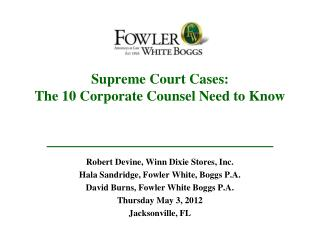 Supreme Court Cases:  The 10 Corporate Counsel Need to Know