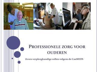 Professionele zorg voor ouderen