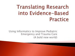Translating Research into Evidence-Based Practice