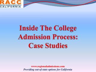 Inside The College Admission Process: Case Studies
