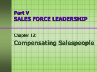 Part V SALES FORCE LEADERSHIP