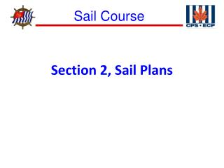 Section 2, Sail Plans