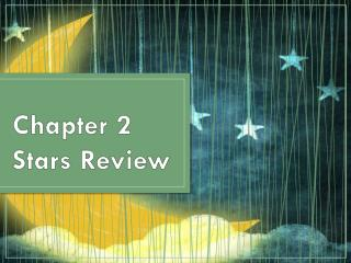 Chapter 2 Stars Review