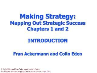 'Making Strategy' aims to…