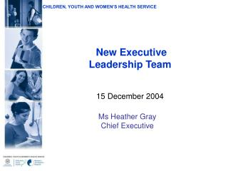 New Executive  Leadership Team 15 December 2004