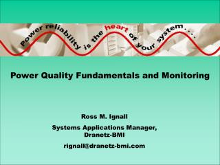 Power Quality Fundamentals and Monitoring