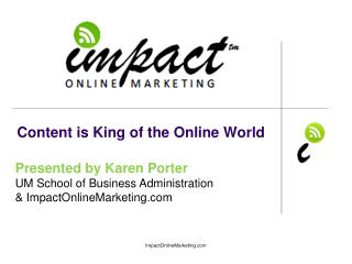 Content is King of the Online World