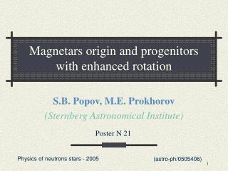 Magnetars origin and progenitors with enhanced rotation