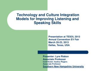 Technology and Culture Integration Models for Improving Listening and Speaking Skills