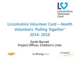 Lincolnshire  Volunteer Card –  Health Volunteers 'Pulling Together' 2014- 2016