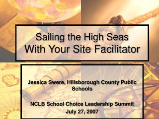 Sailing the High Seas With Your Site Facilitator