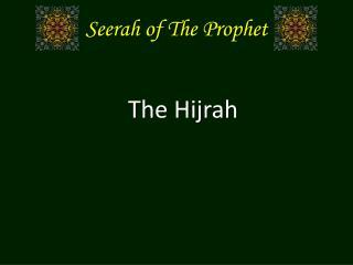 Seerah of The Prophet
