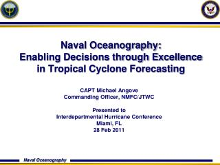 Naval Oceanography:  Enabling Decisions through Excellence in Tropical Cyclone Forecasting