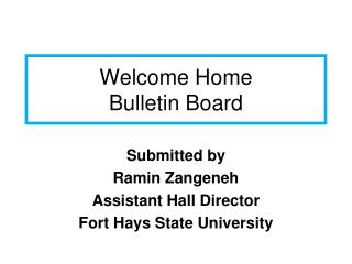 Welcome Home  Bulletin Board
