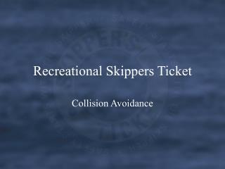 Recreational Skippers Ticket