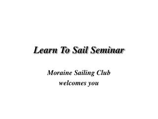 Learn To Sail Seminar